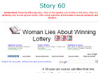 Woman Lies About Winning Lottery